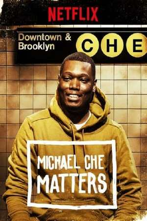 Poster: Michael Che Matters