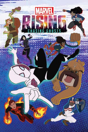 Poster: Marvel Rising: Chasing Ghosts