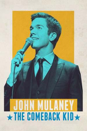 Poster: John Mulaney: The Comeback Kid