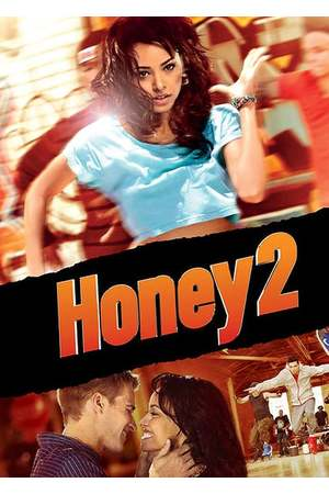 Poster: Honey 2 - Lass keinen Move aus