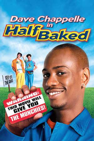 Poster: Half Baked - Völlig high und durchgeknallt