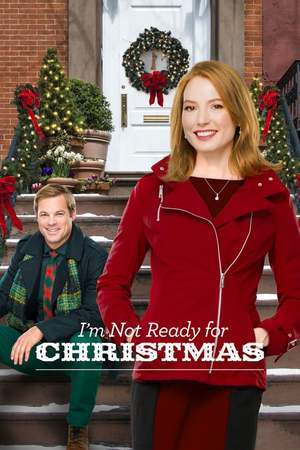 Poster: I'm Not Ready for Christmas