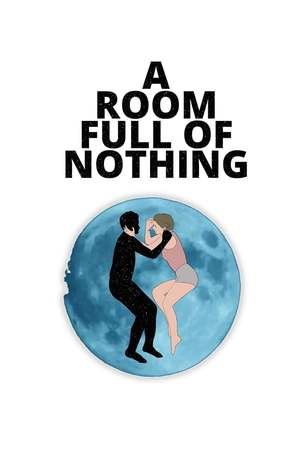 Poster: A Room Full of Nothing