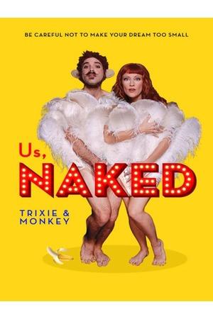 Poster: Us, Naked: Trixie & Monkey
