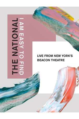 Poster: The National: I Am Easy to Find, Live from New York's Beacon Theatre