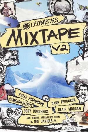Poster: Slednecks Mix Tape Vol. 2