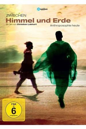 Poster: Zwischen Himmel und Erde - Anthroposophie heute