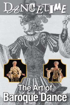 Poster: Dancetime: The Art of Baroque Dance