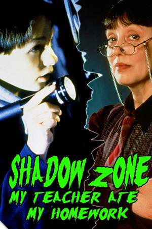 Poster: Shadow Zone: My Teacher Ate My Homework