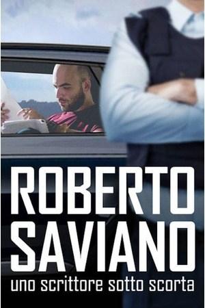 Poster: Roberto Saviano - Uno scrittore sotto scorta