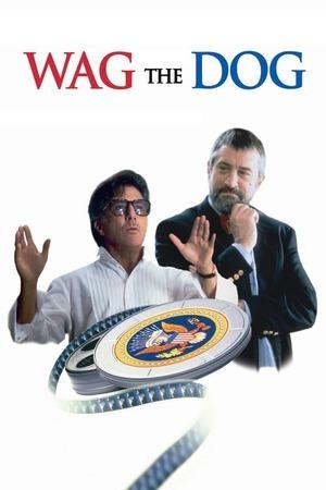 Poster: Wag the Dog - Wenn der Schwanz mit dem Hund wedelt