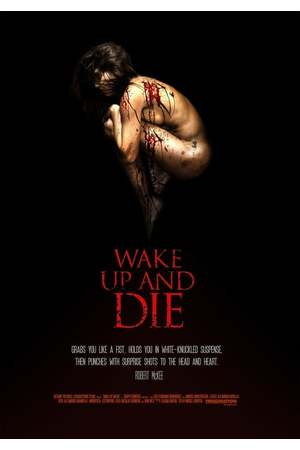 Poster: Wake Up and Die