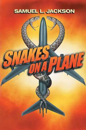 Poster: Snakes on a Plane