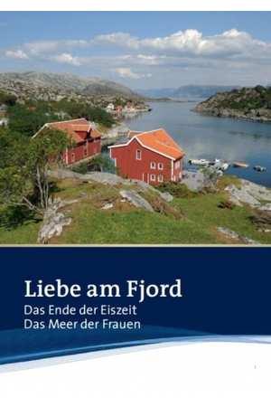 Poster: Liebe am Fjord: Das Ende der Eiszeit