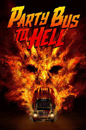 Poster: Party Bus To Hell