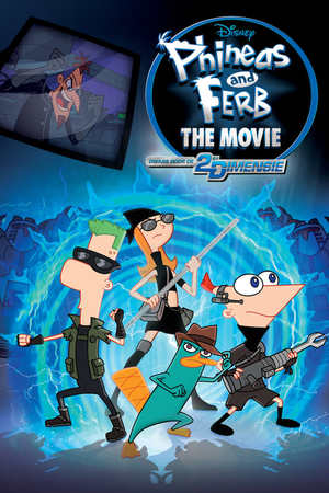 Poster: Phineas und Ferb - Quer durch die 2. Dimension