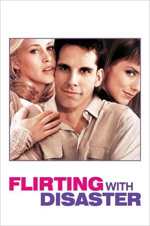 Poster: Flirting with Disaster - Ein Unheil kommt selten allein