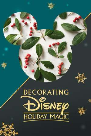 Poster: Decorating Disney: Holiday Magic