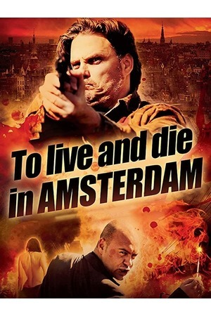 Poster: To Live and Die in Amsterdam