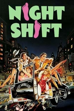 Poster: Night Shift - Das Leichenhaus flippt völlig aus