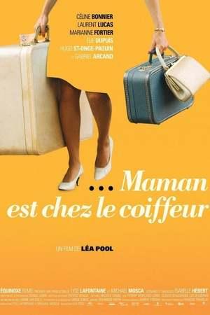 Poster: Maman ist kurz beim Friseur