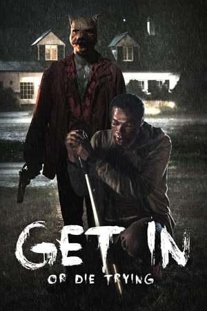 Poster: Get in - Or die trying