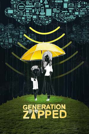 Poster: Generation Zapped