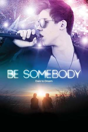 Poster: Be Somebody