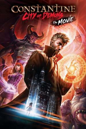 Poster: Constantine: City of Demons - The Movie