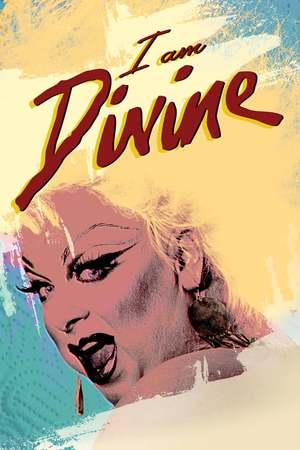 Poster: I Am Divine