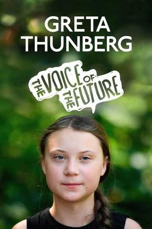 Poster: Greta Thunberg: The Voice of the Future