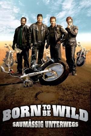 Poster: Born to be Wild - Saumäßig unterwegs