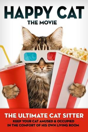 Poster: Happy Cat: The Movie - The Ultimate Cat Sitter
