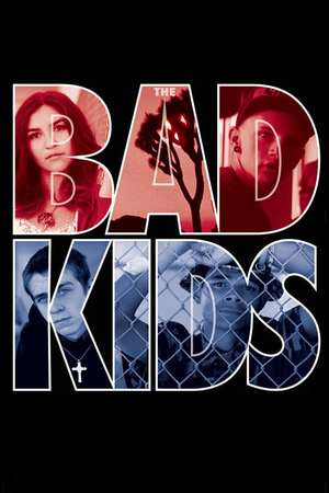 Poster: The Bad Kids