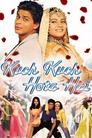 Poster: Kuch Kuch Hota Hai - Und ganz plötzlich ist es Liebe