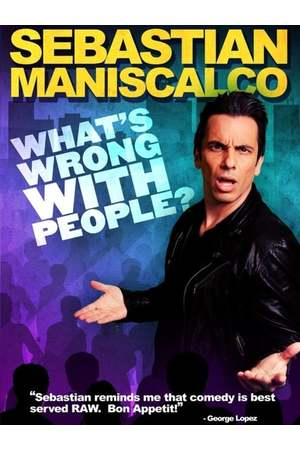 Poster: Sebastian Maniscalco: What's Wrong with People?