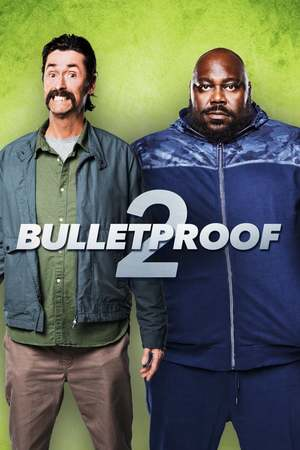 Poster: Bulletproof 2