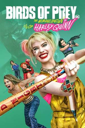 Poster; Birds of Prey - The Emancipation of Harley Quinn