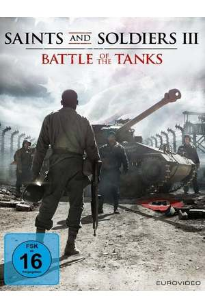 Poster: Saints and Soldiers III - Battle of the Tanks