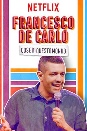 Poster: Francesco De Carlo: Cose di Questo Mondo