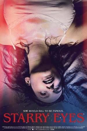 Poster: Starry Eyes - Träume erfordern Opfer