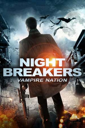 Poster: Nightbreakers - Vampire Nation