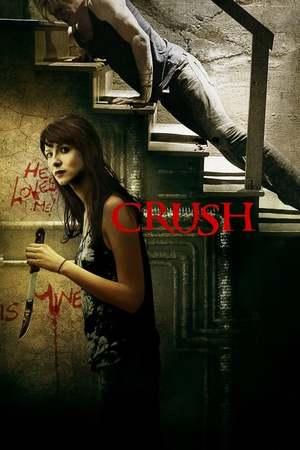 Poster: Crush - Gefährliches Verlangen