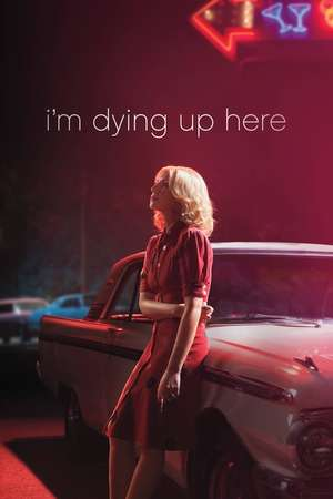 Poster: I'm Dying Up Here