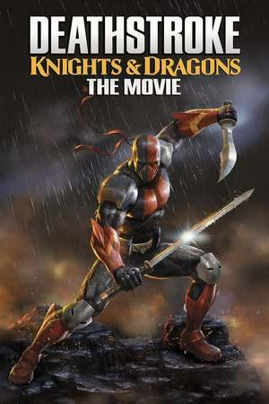 Poster; Deathstroke: Knights & Dragons - The Movie