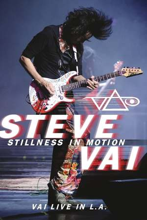 Poster: Steve Vai: Stillness in Motion - Vai Live in L.A.