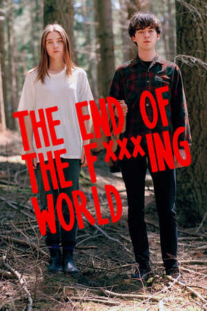 Poster: The End of the F***ing World