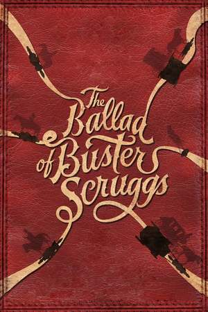 Poster: The Ballad of Buster Scruggs