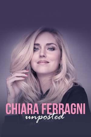 Poster: Chiara Ferragni: Unposted