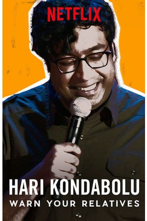 Poster: Hari Kondabolu: Warn Your Relatives
